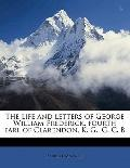 Life and Letters of George William Frederick, Fourth Earl of Clarendon, K G , G C B