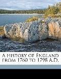 History of England from 1760 to 1798 a D