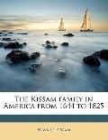 Kissam Family in America from 1644 To 1825