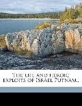 Life and Heroic Exploits of Israel Putnam