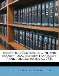 Marketing California Wine and Brandy : Oral history transcript / and related Material 1984