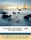 Lost Children : And other Stories