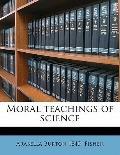 Moral Teachings of Science