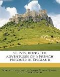 St Ives; Being the Adventures of a French Prisoner in England