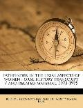 Pathfinder in the Legal Aspects of Women : Oral history transcript / and related Material, 1...