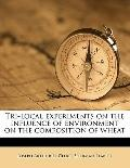 Tri-local experiments on the influence of environment on the composition of wheat