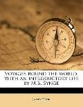 Voyages Round the World with an Introductory Life by M B Synge