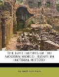 Lost Empires of the Modern World : Essays in imperial History