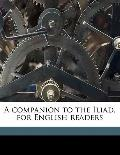 Companion to the Iliad, for English Readers