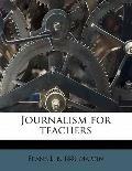 Journalism for Teachers