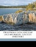 Devotions from Ancient and Mediaeval Sources