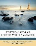 Poetical Works Edited with a Memoir