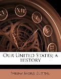 Our United States; a History