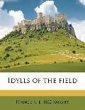 Idylls of the Field