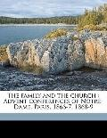 Family and the Church : Advent conferences of Notre-Dame, Paris, 1866-7, 1868-9