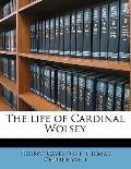 Life of Cardinal Wolsey