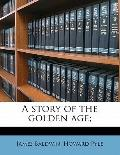 Story of the Golden Age;