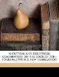 Critical and Exegetical Commentary on the Book of Job : Together with a new Translation