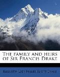 Family and Heirs of Sir Francis Drake