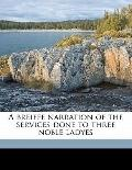 Breiffe Narration of the Services Done to Three Noble Ladyes