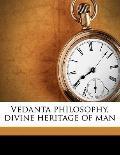 Vedanta Philosophy, Divine Heritage of Man