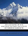 Bibliography of the Writings in Prose and Verse of George Meredith