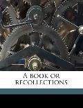 Book or Recollections