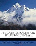 The ecclesiastical history of Eusebius in Syriac