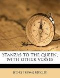 Stanzas to the Queen, with Other Verses