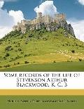 Some Records of the Life of Stevenson Arthur Blackwood, K C B