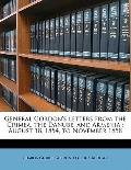 General Gordon's Letters from the Crimea, the Danube, and Armeni : August 18, 1854, to Novem...