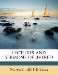 Lectures and Sermons Delivered