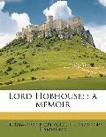 Lord Hobhouse; : A Memoir