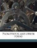 Prometheus and Other Poems