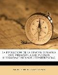 Evolución de la Lengua Española con Relación a Los Pueblos Hispanoamericanos : Conferencias