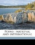 Poems : National and International
