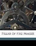 Pillar of Fire Praises