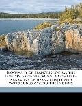Biography of Frances Slocum, the Lost Sister of Wyoming a Complete Narrative of Her Captivit...