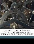 Life and Times of Ephraim Cutler, Prepared from His Journals and Correspondence