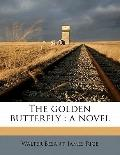 Golden Butterfly : A Novel
