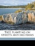 Tree Planting on Streets and Highways