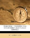 Universal Training for Citizenship and Public Service