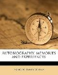 Autobiography, Memories and Experiences