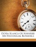 Doa Blanca Of Navarre: An Historical Romance (Afrikaans Edition)