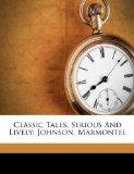Classic Tales, Serious And Lively: Johnson. Marmontel