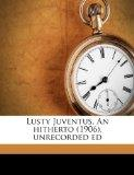 Lusty Juventus. An hitherto (1906), unrecorded ed