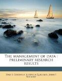 The management of data: preliminary research results