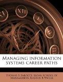 Managing information systems career paths