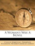 A Woman's Way: A Novel