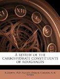 A review of the carbohydrate constituents of roughages